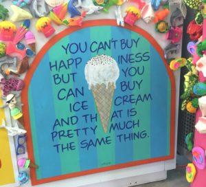 Ice Cream Happiness Sign